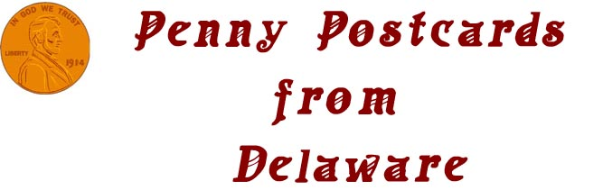 Penny Postcards from Delaware