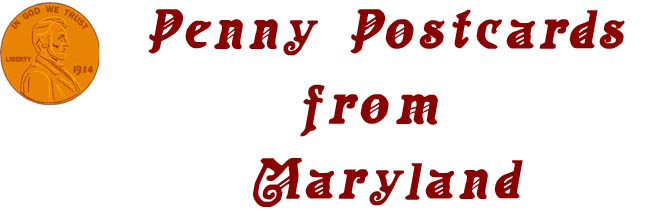 Penny Postcards from Maryland