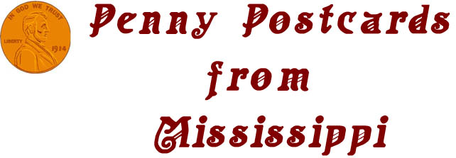 Penny Postcards from Mississippi